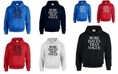 More Issues Than Vogue Funny Parody Humor Pun Meme Joke Classic Hoodie Pullover