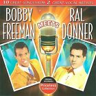 Bobby Freeman Meets Ral Donner by Bobby Freeman (CD, Sep-2009, Collectables)