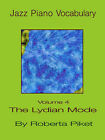 Jazz Piano Vocabulary: v. 4: Lydian Mode by Roberta Piket (Paperback, 2004)