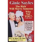 How to Marry The Rich 9781440179068 by Ginie Polo Sayles Paperback