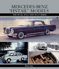 Mercedes-Benz 'Fintail' Models: The W110, W111 and W112 Series by Brian Long (Hardback, 2014)