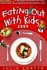 Eating Out with Kids - in Sydney: 2009 by Rockpool Publishing (Paperback, 2008)