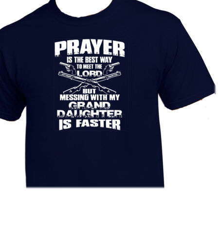 Prayer Is A Way To Meet The Lord  Messing With My Grand Daughter is Faster 3129