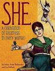 She: A Celebration of Greatness in Every Woman by Mary Anne Radmacher (Hardback, 2013)