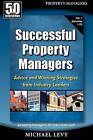 Successful Property Managers: Advice and Winning Strategies from Industry Leaders (Vol. 1) by Michael Levy (Paperback / softback, 2010)
