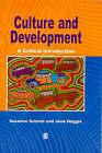 Culture and Development: A Critical Introduction by Susanne Schech, Jane Haggis (Paperback, 2000)
