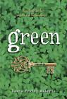 Green by Laura Peyton Roberts (Paperback / softback, 2011)