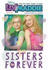 LIV and Maddie: Sisters Forever by Lexi Ryals (Paperback / softback, 2015)