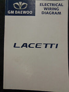 daewoo lacetti electrical wiring diagram factory workshop manual ebay rh ebay com au