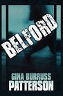 Belford by Gina Burruss Patterson (Paperback / softback, 2010)