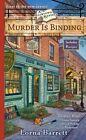 Murder is Binding by Lorna Barrett (Paperback, 2008)