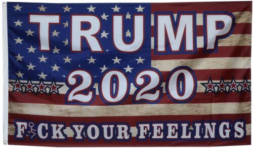 Trump 2020 American flag Fxxk your feelings 3x5ft banner US seller xfz