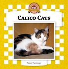 Calico Cats by Nancy Furstinger (Hardback, 2006)