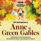 Anne of Green Gables by L. M. Montgomery (CD-Audio, 2008)
