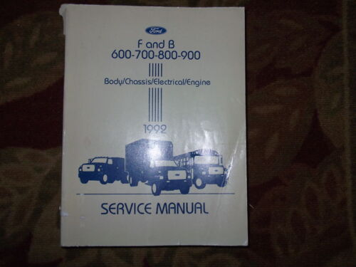 1992 Ford F&B 700 800 900 Truck Service Workshop Shop Repair Manual FACTORY OEM