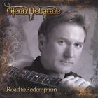 Road to Redemption by Glenn Delaune (CD, Oct-2010, CD Baby (distributor))