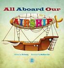 All Aboard Our Airship by Siri Urang (Paperback, 2014)