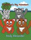 The Kitten's Big Adventure by Andy Alexander (Paperback / softback, 2013)