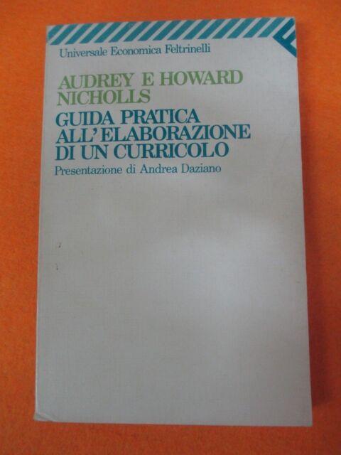 book libro A. H. Nicholls GUIDA PRATICA ELEBORAZIONE DI UN CURRICOLO 1991  (L94)
