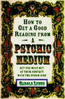 How to Get a Good Reading from a Psychic Medium: Get the Most Out of Your Contact with the Other Side by Carole Lynne (Paperback, 2003)
