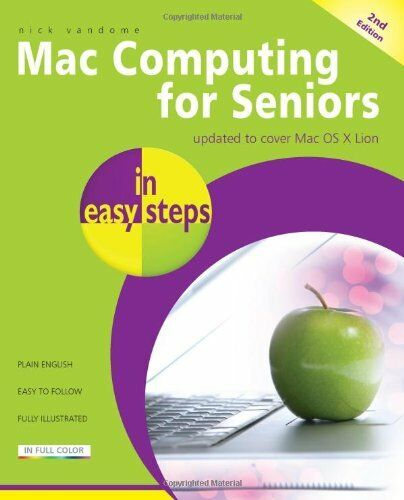 1 of 1 - Mac Computers for Seniors In Easy Steps 2nd Edition By Nick Vandome