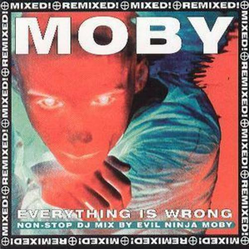 1 of 1 - Moby : Everything Is Wrong: Non-stop DJ Mix By Evil Ninja Moby CD (1996)