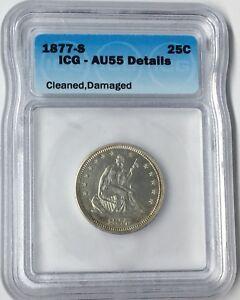 1877-S 25C Seated Liberty Quarter ICG AU55 Details #
