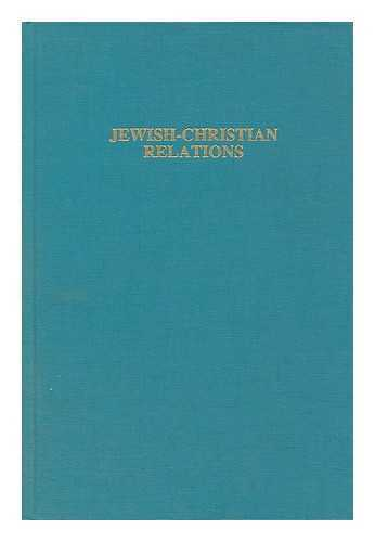Jewish-Christian Relations: an Annotated Bibliography and Resource Guide /...