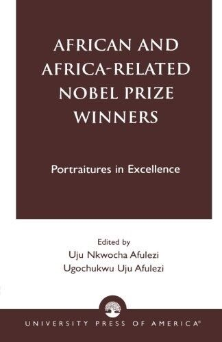 Very Good, African and Africa-Related Nobel Prize Winners: Portraitures in Excel