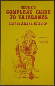1979-Ronald-Crowe-Guide-FAIRBANKS-Alaska-Interior-Humor-Poems-Cartoons-Sundog