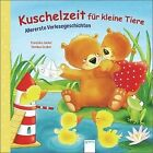 Kuschelzeit für kleine Tiere von Franziska Jaekel (2013, Taschenbuch)