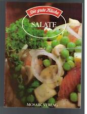 Die gute Küche - Salate
