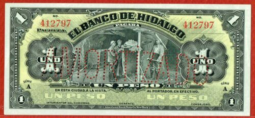 BANCO DE HIDALGO 1914 SERIES A 1 PESO REMAINDER PICK#S304b CH CU