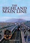 The Highland Mainline by Neil J. Sinclair (Hardback, 2013)