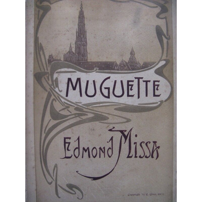 MISSA Edmond John Opéra Chant Piano 1902 Partitur sheet music score