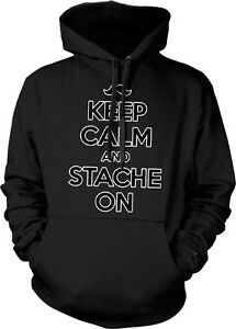 Keep Calm and Stache On - Mustache Funny Sayings Hoodie Pullover  c670d9062d