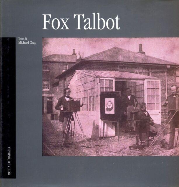 FOX TALBOT  MICHAEL GRAY MOTTA 1998 MOTTA FOTOGRAFIA
