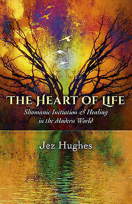 1 of 1 - The Heart of Life: Shamanic Initiation & Healing in the Modern World, Good Condi