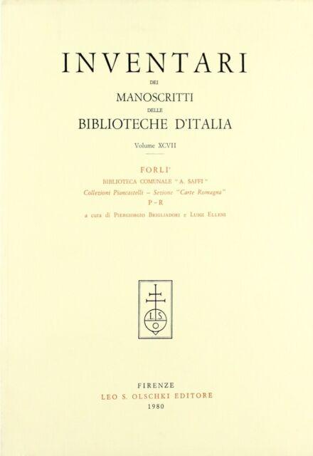 Inventari dei manoscritti delle biblioteche d'Italia. Vol. 97: Forlì