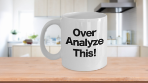 Over-Analyze-This-Mug-White-Coffee-Cup-Funny-Gift-for-Office-Mom-Analyst