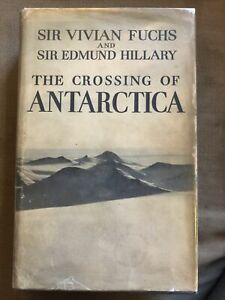 The-Crossing-of-Antarctica-Sir-Vivian-Fuchs-amp-Edmund-Hilary-1st-Ed-1958-Cassell
