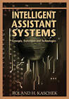 Intelligent Assistant Systems: Concepts, Techniques, and Technologies by IGI Global (Hardback, 2006)