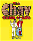 The Chav Guide to Life by Lee Bok (Paperback, 2006)