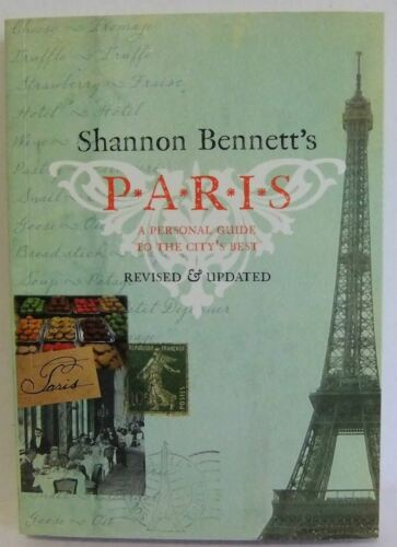 1 of 1 - Shannon Bennett's Paris travel guide cooking best places guidebook 2011 pb book