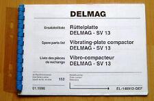 Ersatzteilliste DELMAG Rüttelplatte SV 13, Vibrationsplatte, Rüttler