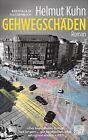 Gehwegschäden von Helmut Kuhn (2013, Taschenbuch)