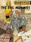 Papyrus: v. 4: Evil Mummies by Lucien de Gieter (Paperback, 2010)