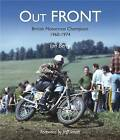 Out FRONT: British Motocross Champions 1960-1974 by Ian Berry (Paperback, 2010)