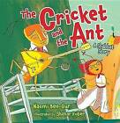 The Cricket and the Ant by Naomi Ben-Gur (Paperback, 2016)