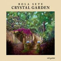 Bola Sete - Crystal Garden [new Cd] on Sale